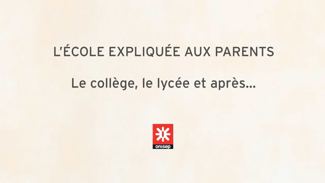 L'école expliquée aux parents - Secondary school, high school and afterwards... thumbnail